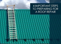 4 Important Steps To Prepare For A Roof Repair