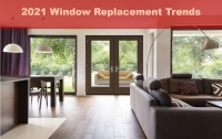 2021 Window Replacement Trends