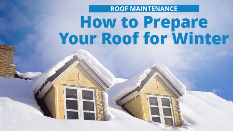 Winter Preparation: How to Ready Your Roof for the Cold, Snowy Season