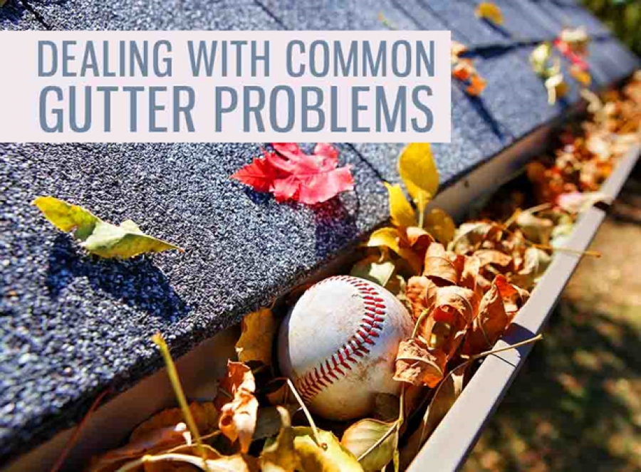 Dealing with Common Gutter Problems