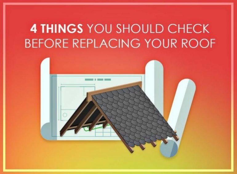 4 Things You Should Check Before Replacing Your Roof