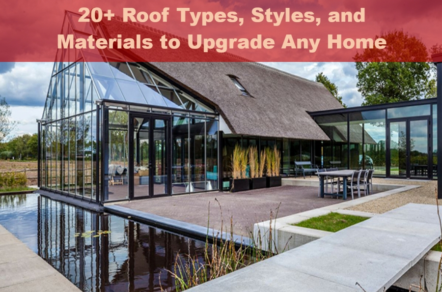 20+ Roof Types, Styles, and  Materials to Upgrade Any Home