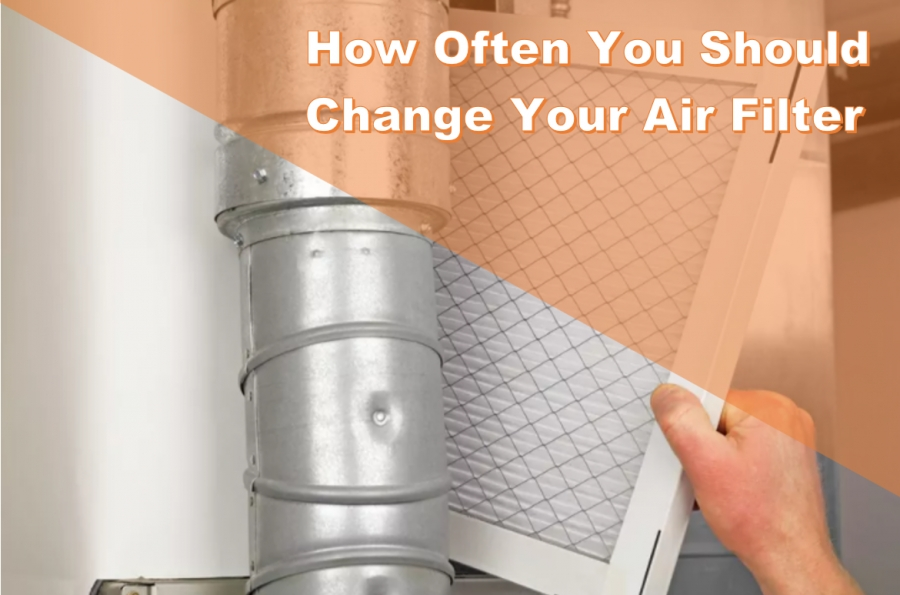 How Often You Should Change Your Air Filter