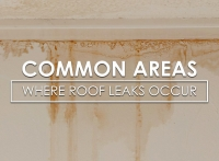 Common Areas Where Roof Leaks Occur