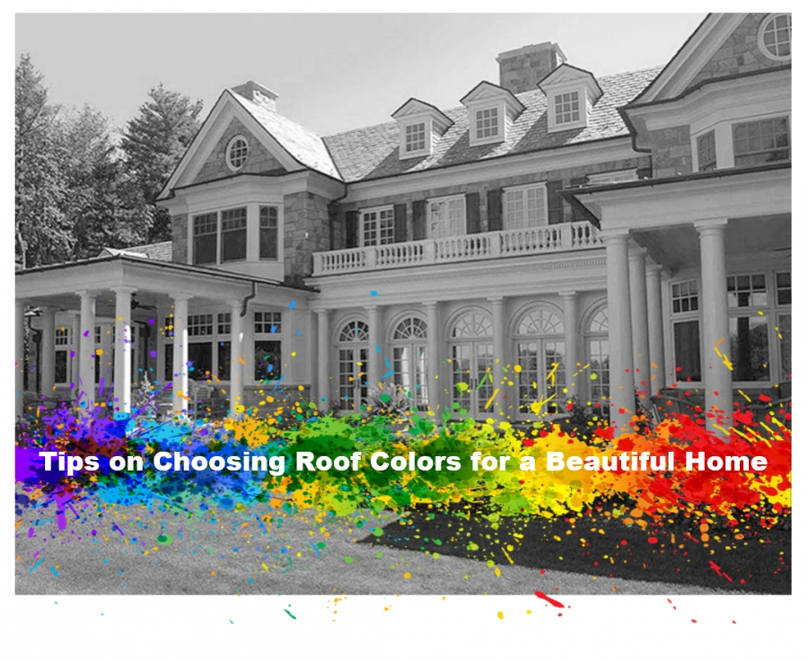 Tips on Choosing Roof Colors for a Beautiful Home
