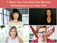 7 Ways You Can Help the Women Entrepreneurs in Your Life