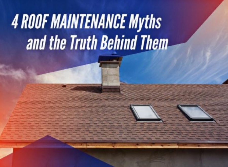 4 Roof Maintenance Myths