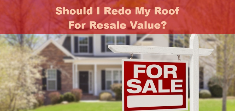 I'm Moving Soon! Should I Redo My Roof for Resale Value?
