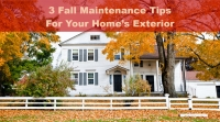 3 Fall Maintenance Tips for Your Home's Exterior